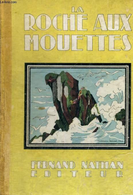LA ROCHE AUX MOUETTES - TROISIEME EDITION