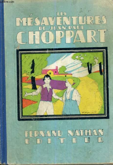 LES MESAVENTURES DE JEAN-PAUL CHOPPART - TROISIEME EDITION