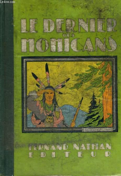LE DERNIER DES MOHICANS - QUATRIEME EDITION