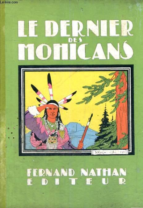 LE DERNIER DES MOHICANS  - TROISIEME EDITION