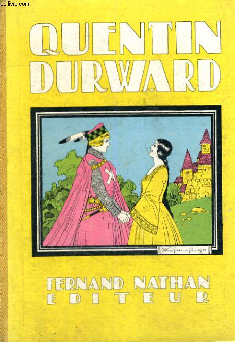 QUENTIN DURWARD - NOUVELLE EDITION