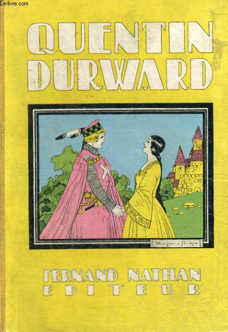 QUENTIN DURWARD - NOUVELLE EDITION