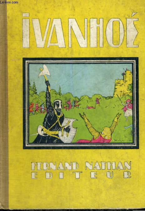 IVANHOE - QUATRIEME EDITION