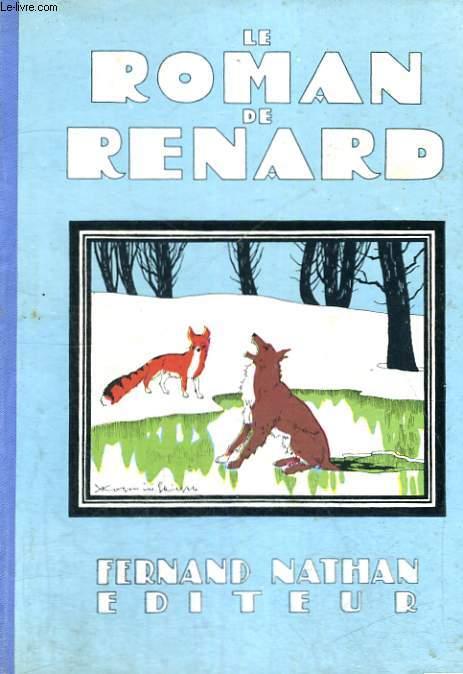 LE ROMAN DE RENARD - TROISIEME EDITION