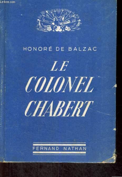 LE COLONEL CHABERT - GLOIRES ET EPOPEES MILITAIRES