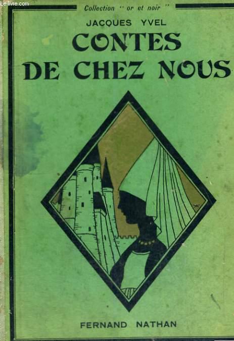CONTES DE CHEZ NOUS - COLLECTION OR ET NOIR.