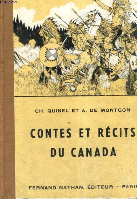 CONTES ET RECITS DU CANADA - SIXIEME EDITION - COLLECTION DES CONTES ET LEGENDES DE TOUS LES PAYS