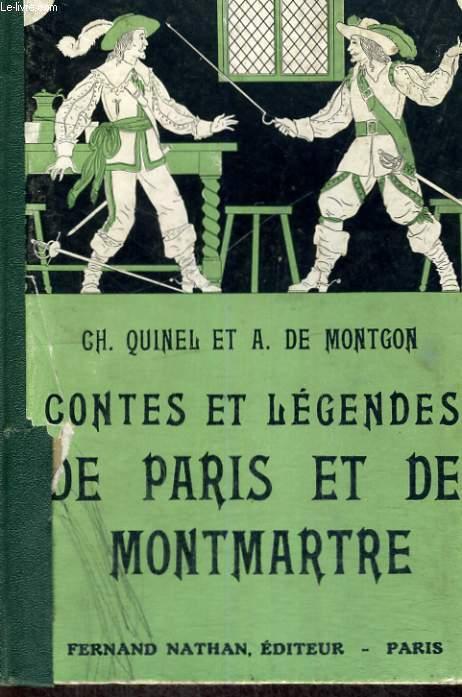 CONTES ET LEGENDES DE PARIS ET DE MONTMARTRE SIXIEME EDITION - COLLECTION DES CONTES ET LEGENDES DE TOUS LES PAYS