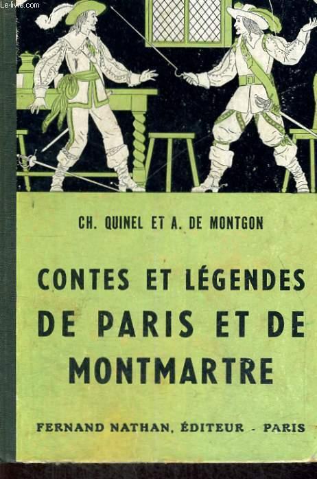 CONTES ET LEGENDES DE PARIS ET DE MONTMARTRE - COLLECTION DES CONTES ET LEGENDES DE TOUS LES PAYS
