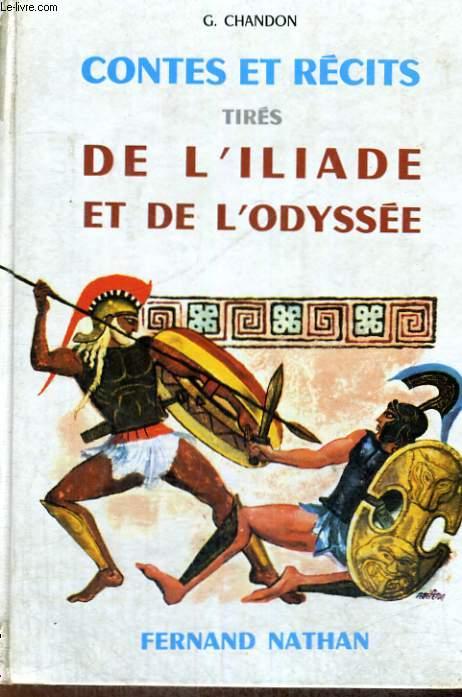CONTES ET RECITS TIRES DE L'ILIADE ET DE L'ODYSSEE - COLLECTION DES CONTES ET LEGENDES DE TOUS LES PAYS