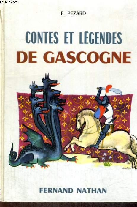 CONTES ET LEGENDES DE GASCOGNE - COLLECTION DES CONTES ET LEGENDES DE TOUS LES PAYS