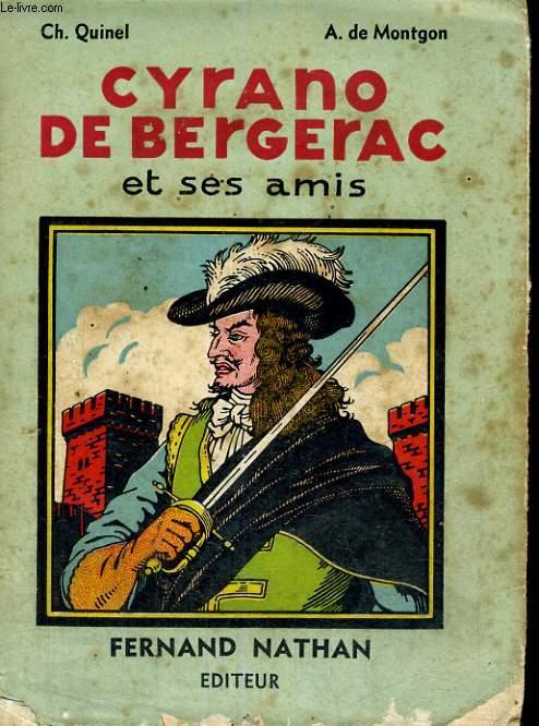 CYRANO DE BERGERAC ET SES AMIS - TROISIEME EDITION