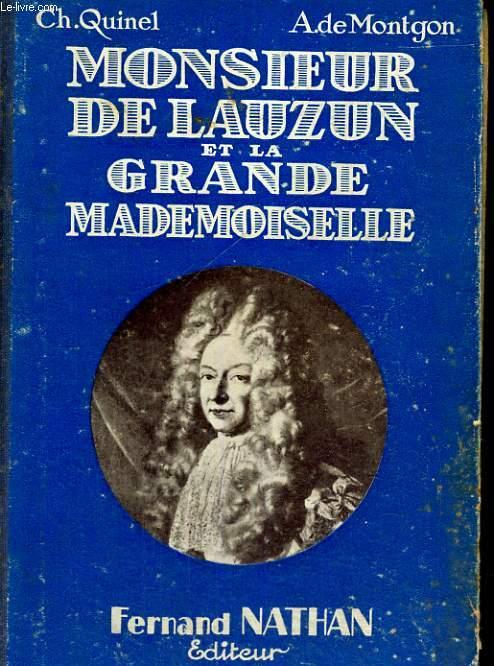 MONSIEUR DE LAUZUN ET LA GRANDE MADEMOISELLE