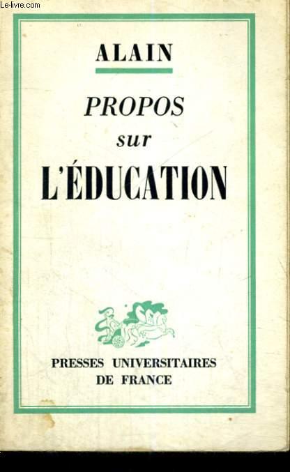 PROPOS SUR L'EDUCATION