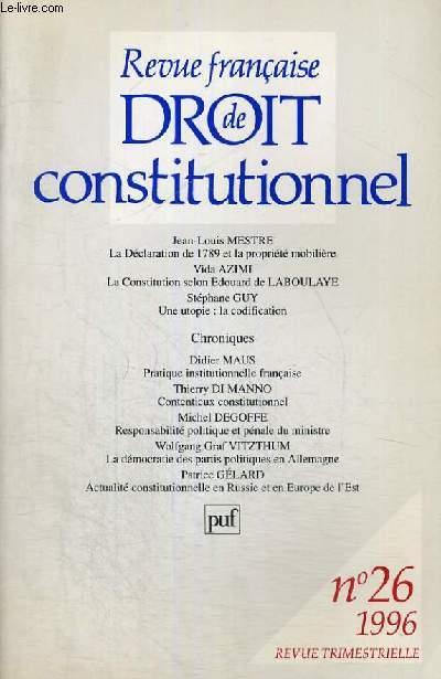 REVUE FRANCAISE DE DROIT CONSTITUTIONNEL - 1996 - N°26 -  REVUE TRIMESTRIELLE PUBLIEE AVEC LE CONCOURS DU CENTRE NATIONAL DU LIVRE
