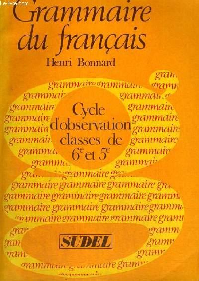 CYCLE D'OBSERVATION CLASSES DE 6° ET 5° - GRAMMAIRE DU FRANCAIS