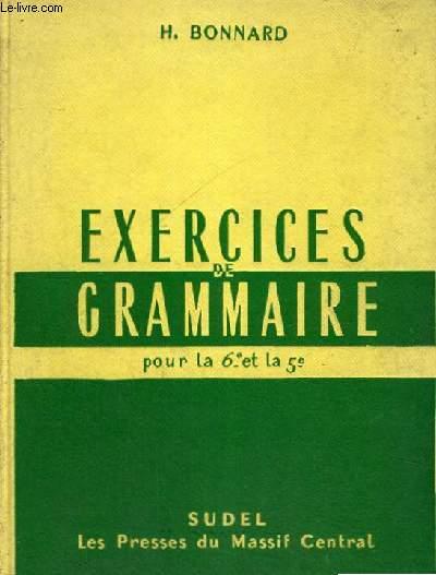 EXERCICES DE GRAMMAIRE POUR LA 6° ET LA 5°