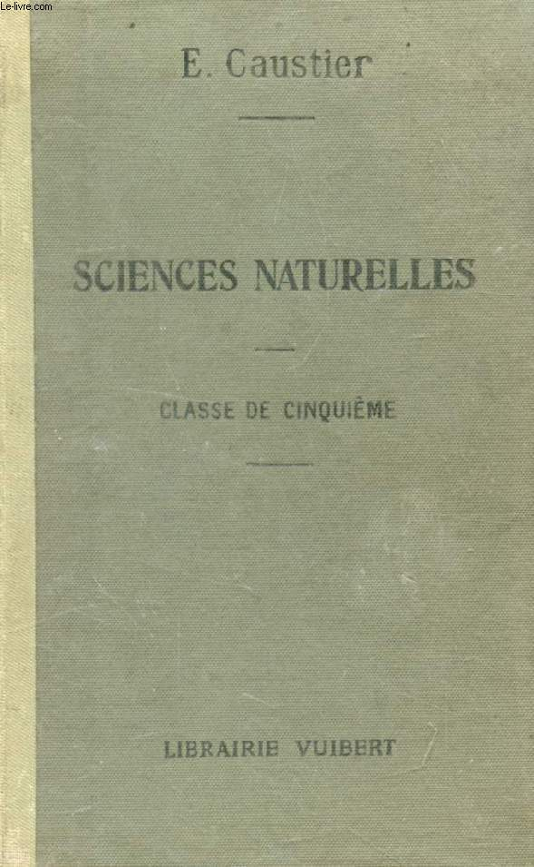 COURS ELEMENTAIRE DE SCIENCES NATURELLES, II, CLASSE DE 5e (ZOOLOGIE ET BOTANIQUE)