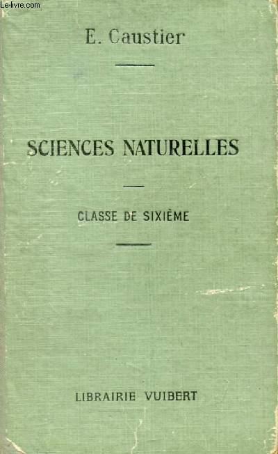 COURS ELEMENTAIRE DE SCIENCES NATURELLES, I, CLASSE DE 6e (ZOOLOGIE ET BOTANIQUE)