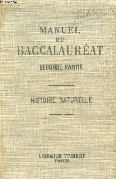 MANUEL DU BACCALAUREAT (2e PARTIE), HISTOIRE NATURELLE (CLASSES DE PHILOSOPHIE ET DE MATHEMATIQUES)