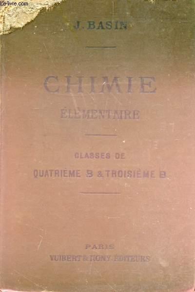 CHIMIE ELEMENTAIRE A L'USAGE DES ELEVES DES CLASSES DE 3e B