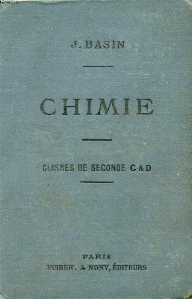 CHIMIE (METALLOIDES) A L'USAGE DES ELEVES DES CLASSES DE 2de C ET D