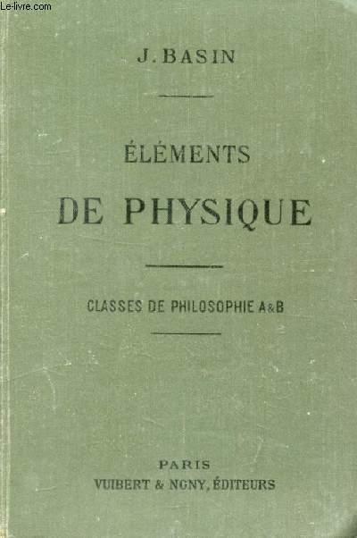 NOTIONS DE PHYSIQUE (COMPLEMENTS) A L'USAGE DES ELEVES DES CLASSES DE PHILOSOPHIE A ET B