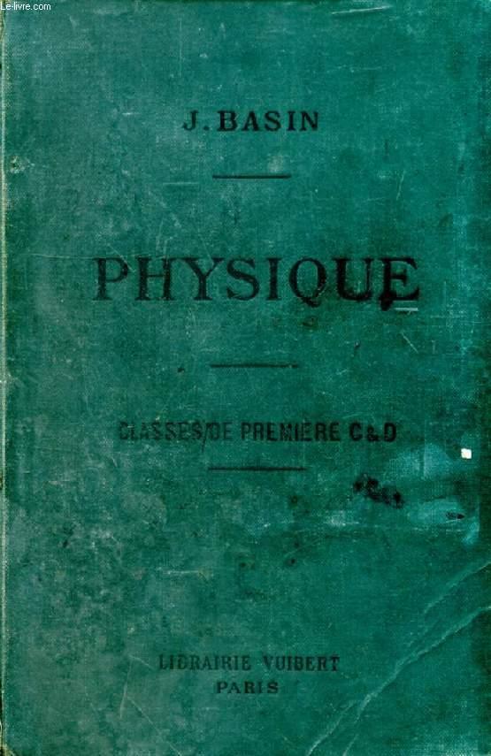 PHYSIQUE (OPTIQUE, ELECTRICITE) A L'USAGE DES ELEVES DES CLASSES DE 1re C ET D