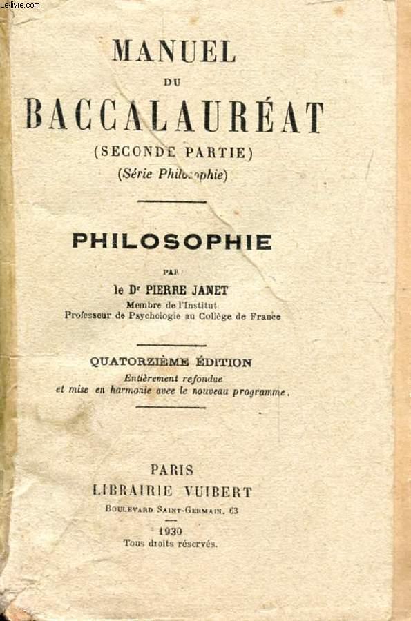 MANUEL DU BACCALAUREAT, SECONDE PARTIE (Série Philosophie), PHILOSOPHIE