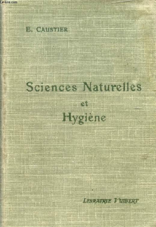 SCIENCES NATURELLES (ANATOMIE, PHYSIOLOGIE, GEOLOGIE) ET HYGIENE