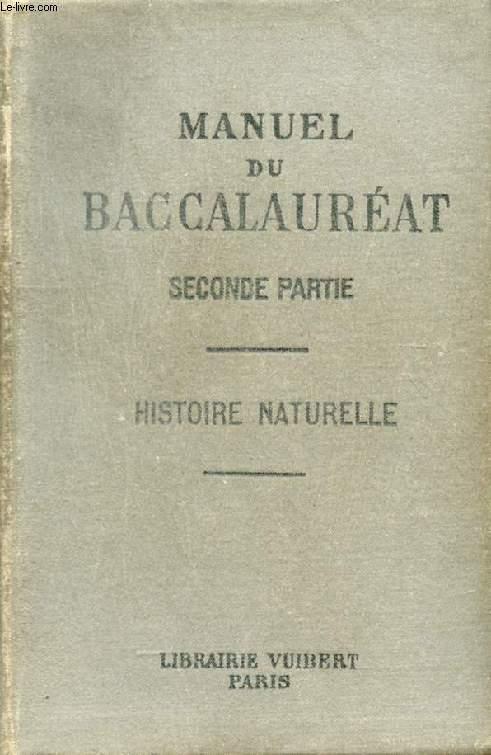 MANUEL DU BACCALAUREAT (SECONDE PARTIE), HISTOIRE NATURELLE, CLASSES DE PHILOSOPHIE ET DE MATHEMATIQUES