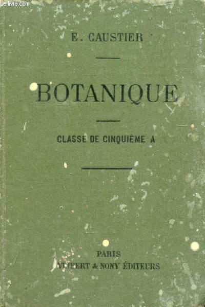 BOTANIQUE A L'USAGE DES ELEVES DE LA CLASSE DE 5e A