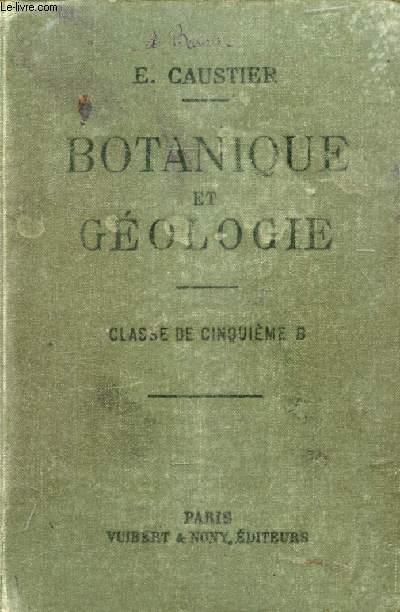 BOTANIQUE ET GEOLOGIE A L'USAGE DES ELEVES DE LA CLASSE DE 5e B