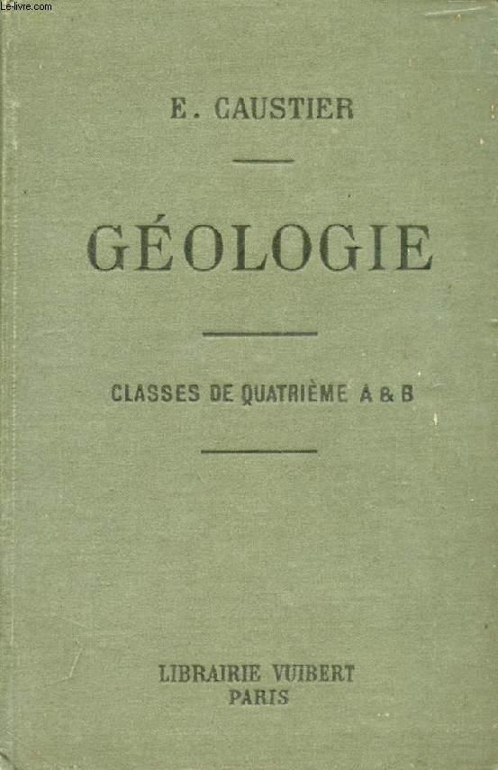 GEOLOGIE A L'USAGE DES ELEVES DES CLASSES DE 4e A ET B