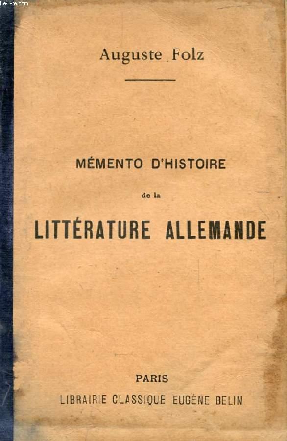 MEMENTO D'HISTOIRE DE LA LITTERATURE ALLEMANDE