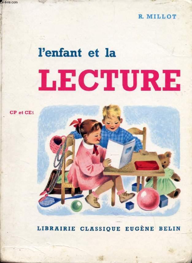 L'ENFANT ET LA LECTURE, PREMIER LIVRE DE LECTURE COURANTE, CP, CE1, 11e ET 10e