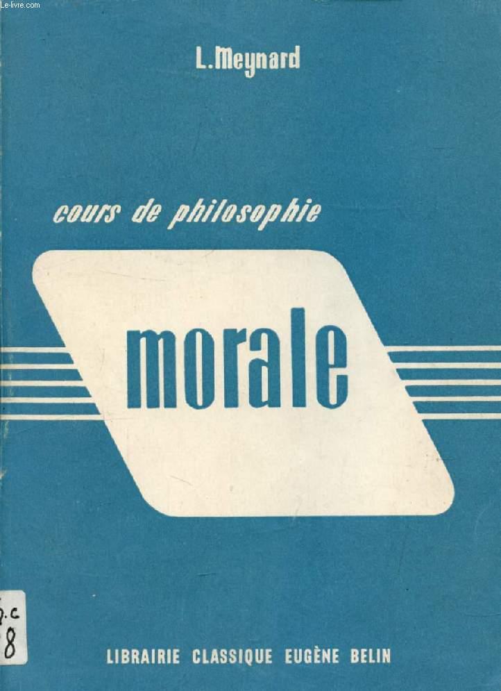 COURS DE PHILOSOPHIE, MORALE