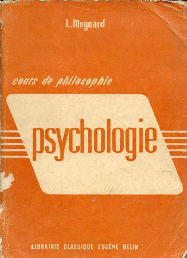 COURS DE PHILOSOPHIE, PSYCHOLOGIE, CLASSE DE PHILOSOPHIE ET PROPEDEUTIQUE