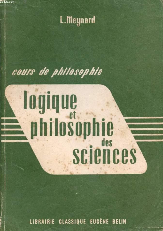 COURS DE PHILOSOPHIE, LOGIQUE ET PHILOSOPHIE DES SCIENCES