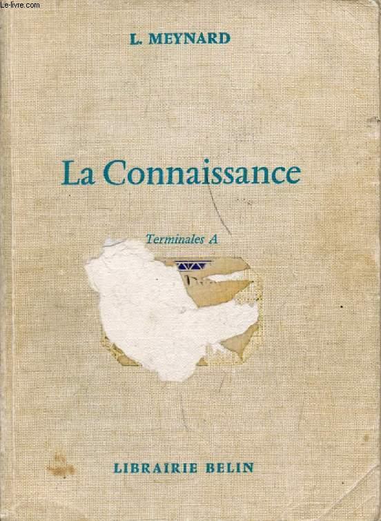 LA CONNAISSANCE, TERMINALES A