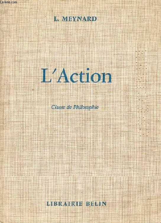 L'ACTION, CLASSE DE PHILOSOPHIE