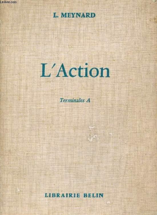 L'ACTION, TERMINALES A