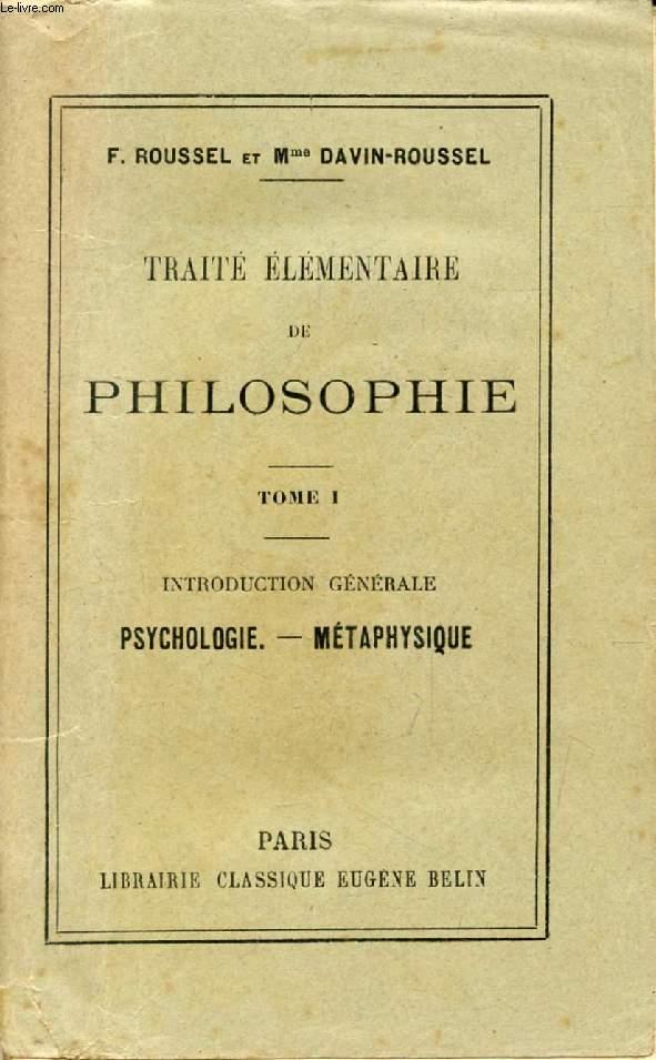 TRAITE ELEMENTAIRE DE PHILOSOPHIE, 2 TOMES