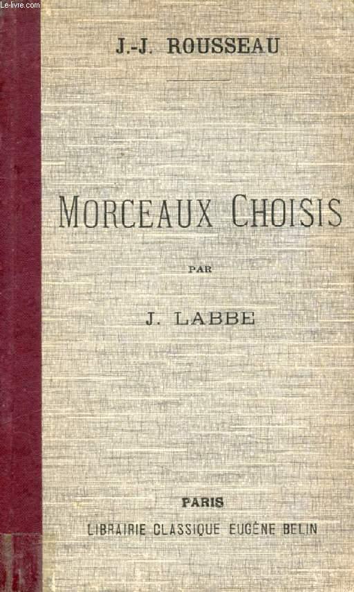 MORCEAUX CHOISIS DE JEAN-JACQUES ROUSSEAU, RENFERMANT LA LETTRE A D'ALEMBERT SUR LES SPECTACLES