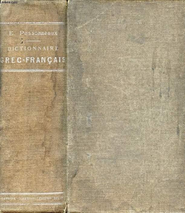 DICTIONNAIRE GREC-FRANCAIS REDIGE SPECIALEMENT A L'USAGE DES CLASSES