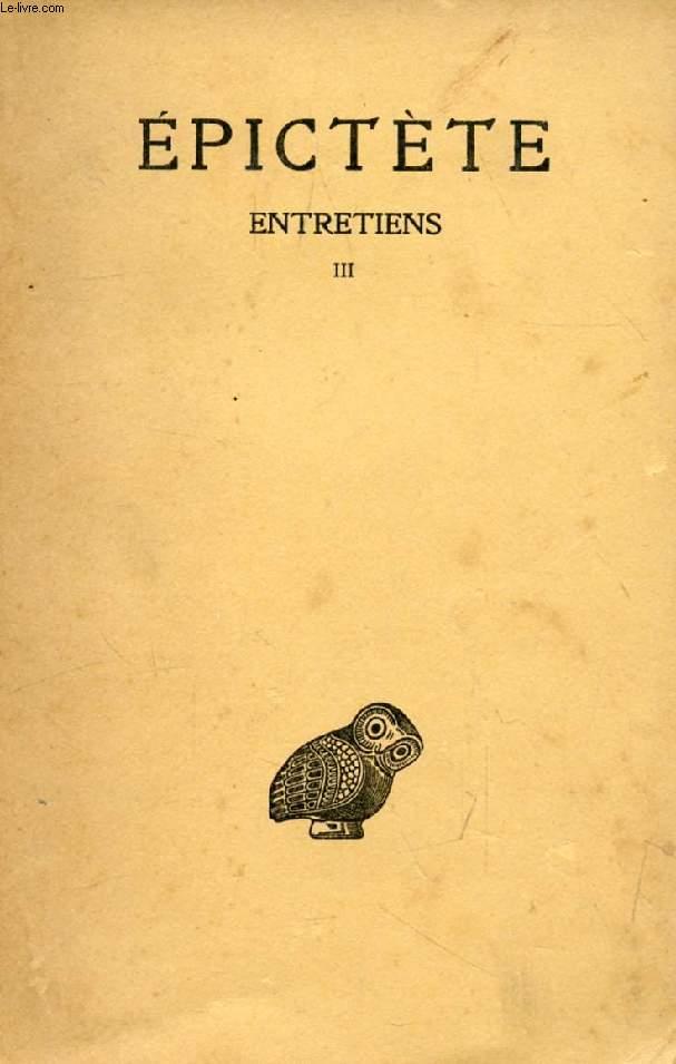 ENTRETIENS, LIVRE III