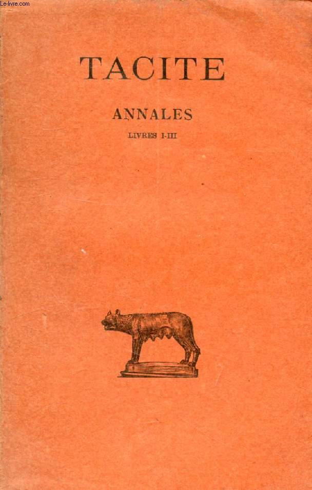 ANNALES, TOME I (LIVRES I-III)