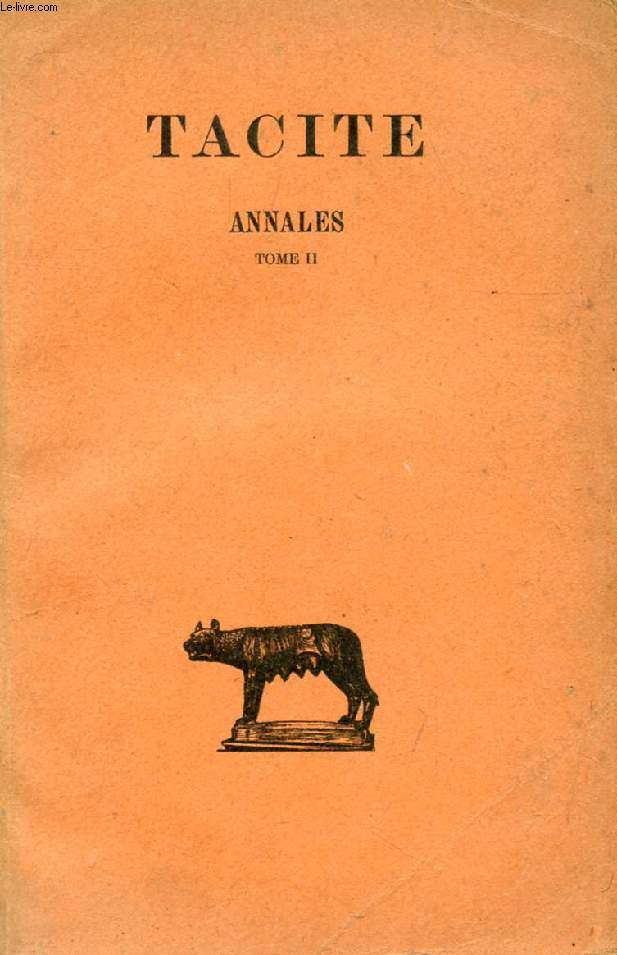 ANNALES, TOME II (LIVRES IV-XII)