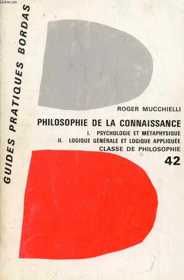 PHILOSOPHIE DE LA CONNAISSANCE, PROGRAMME DE PHILOSOPHIE DU BACCALAUREAT
