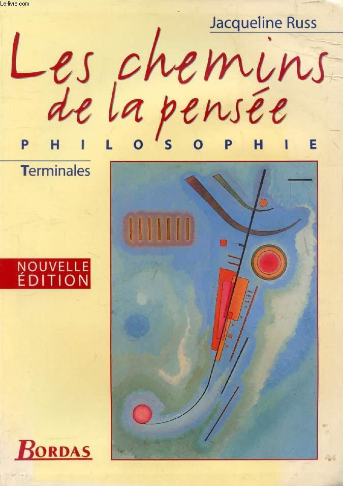 LES CHEMINS DE LA PENSEE, PHILOSOPHIE, TERMINALES